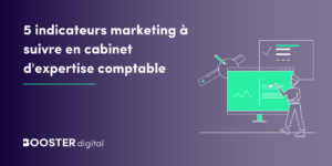 5 indicateurs marketing a suivre en cabinet