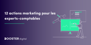12 actions marketing pour les experts comptables