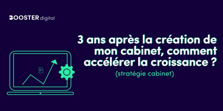 article_developper_la_croissance_cabinet_3_ans1